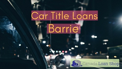 Car Title Loans Barrie
