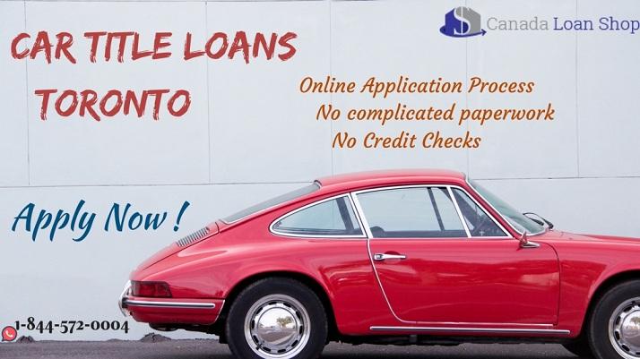 Car Title Loans Toronto