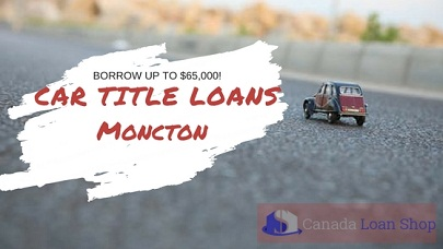 Car Title Loans Moncton