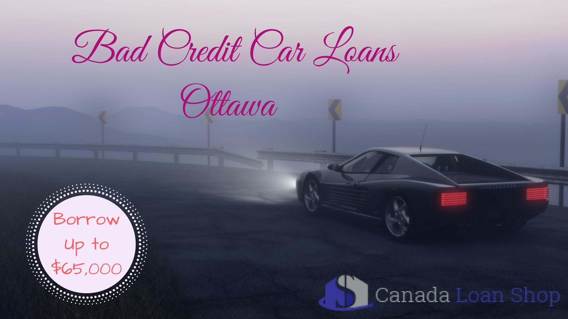 Bad Credit Car Loans Ottawa