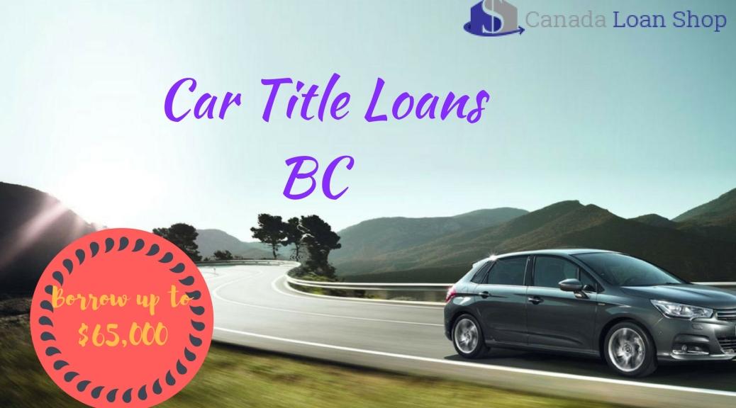 Car Title Loans BC