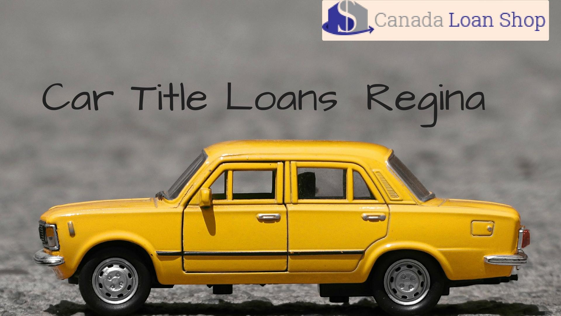 Car Title Loans Regina