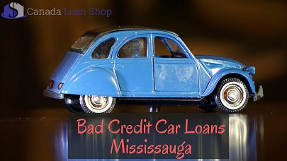 Bad Credit Car Loans Mississauga