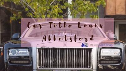 Car Title Loans Abbotsford