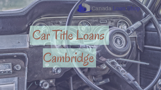 Car Title Loans Cambridge