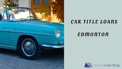 Car Title Loans Edmonton