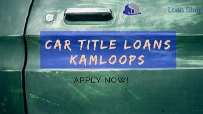 Car Title Loans Kamloops