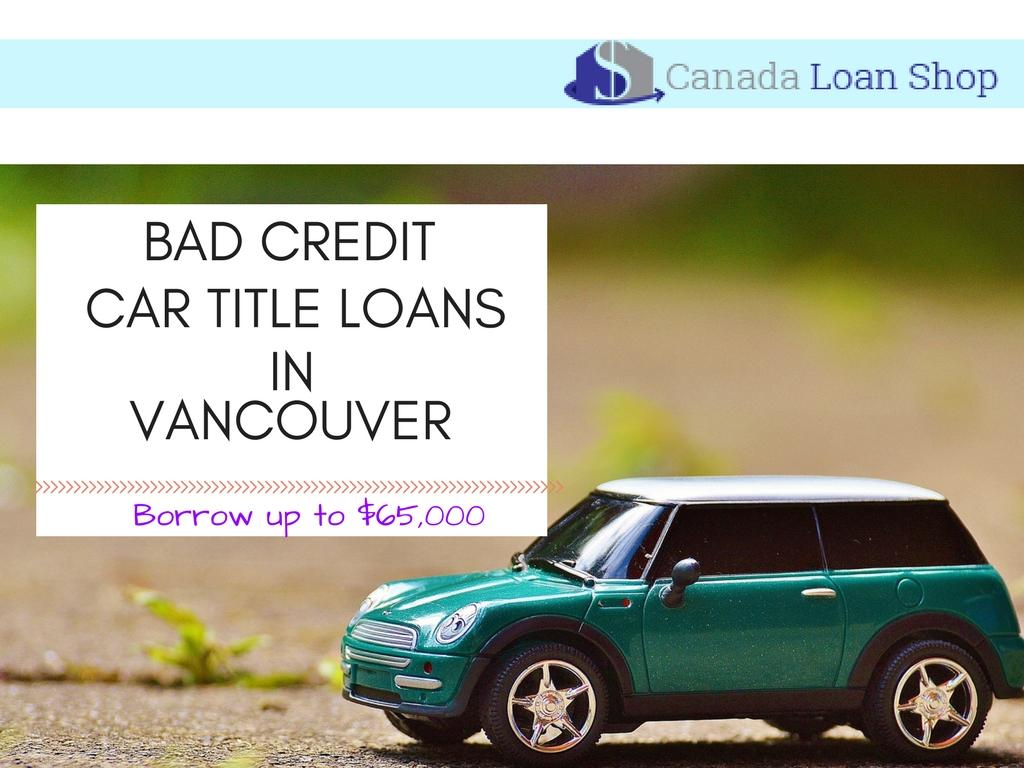 Bad Credit Car Loans, Vancouver, BC