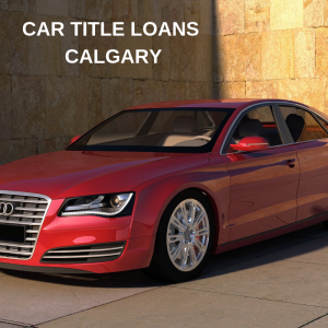 CAR TITLE LOAN CALGARY
